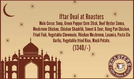 Iftar Deal from Roasters.