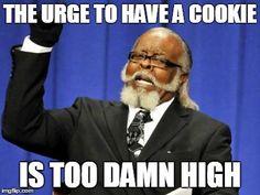 Too high.